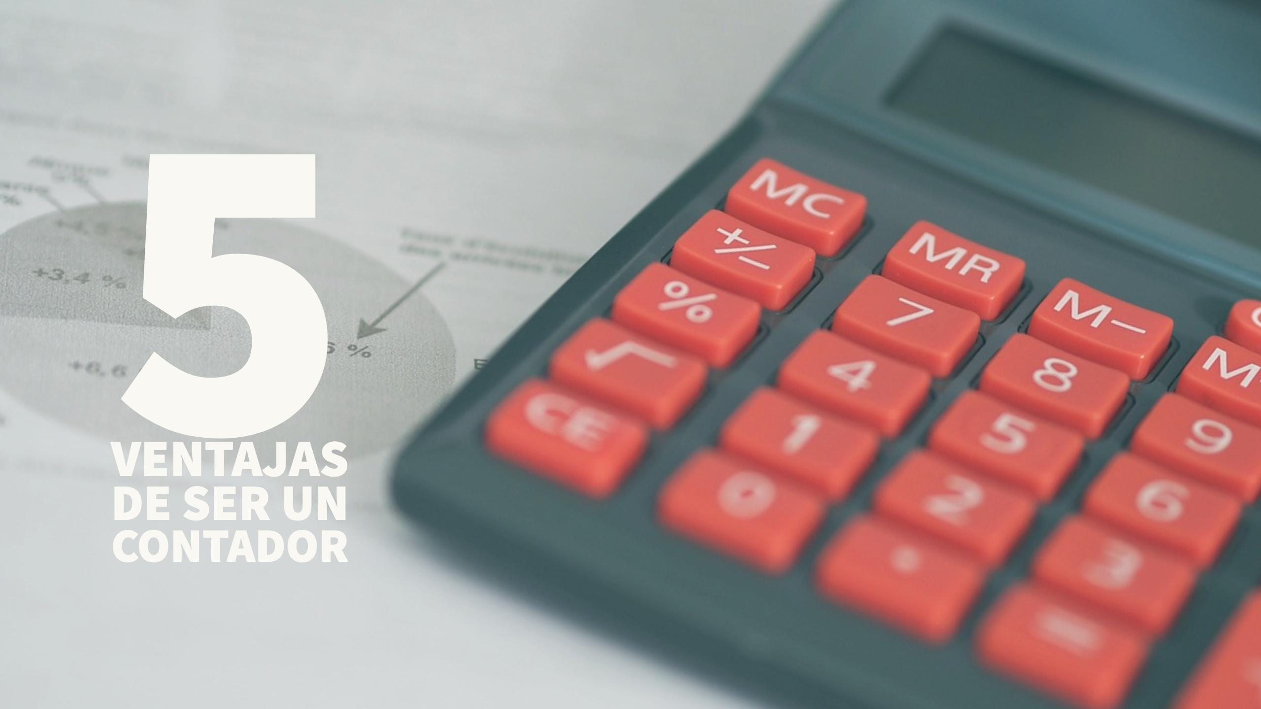 5 ventajas de ser un contador 1